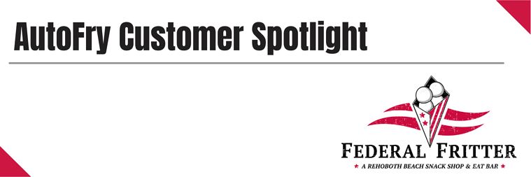 AutoFry Customer Spotlight - Federal Fritter Final