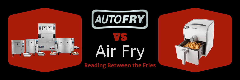 AutoFry vs Air Fry