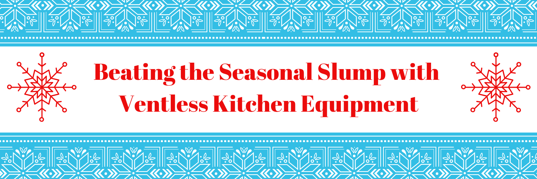 Beating the Seasonal Slump