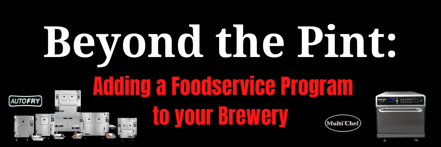 Beyond the Pint_ Adding a Foodservice Program