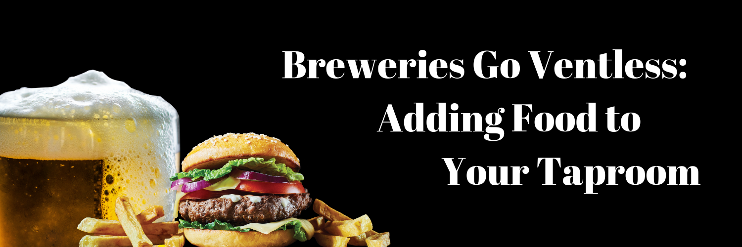 Breweries Go Ventless_ Adding Food to Your Taproom