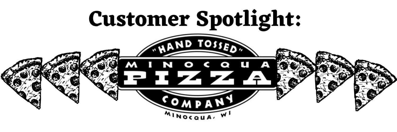 Customer Spotlight_ Minocqua