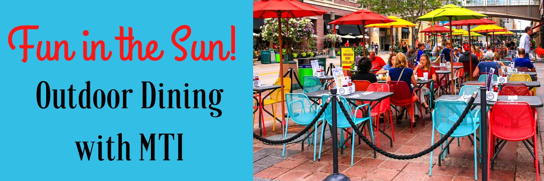 Fun in the Sun_ Outdoor Dining with MTI