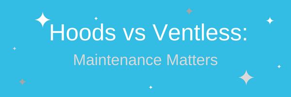 Hoods vs Ventless 1 (1)