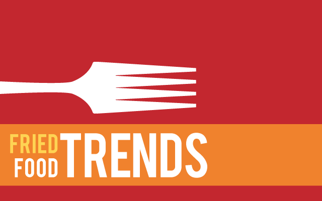 Fried Food Trends