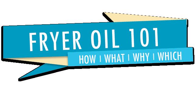 Fryer Oil 101 Blog Header