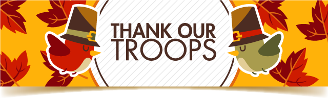 Thanksgiving Promotions - Thank the Troops