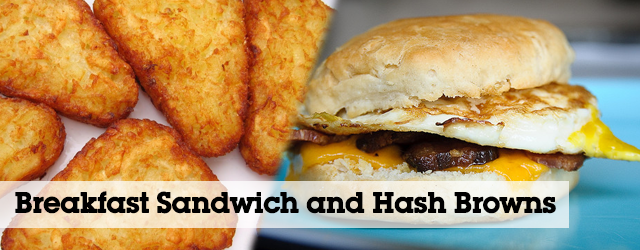 Perfect Pair: Breakfast Sandwich and Hash Browns prepared in the AutoFry and MultiChef