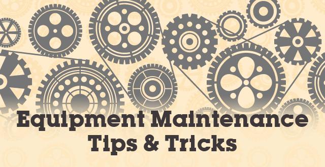 Equipment Maintenance 101