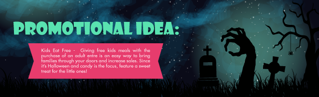 Halloween Foodservice Promotional Ideas - Tip 1