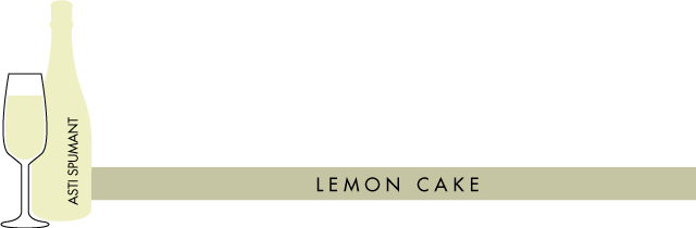 Lemon Cake Paired with Asti Spumonte