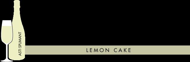 Lemon Cake Paired with Asti Spumonte