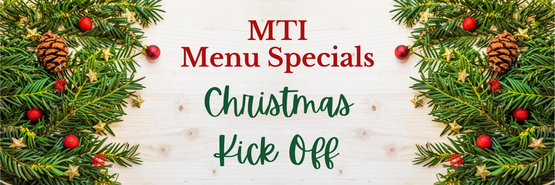 MTI Menu Specials - Xmas 2020