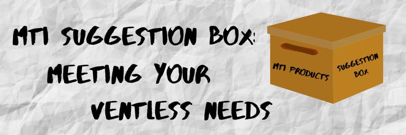 MTI Suggestion Box2