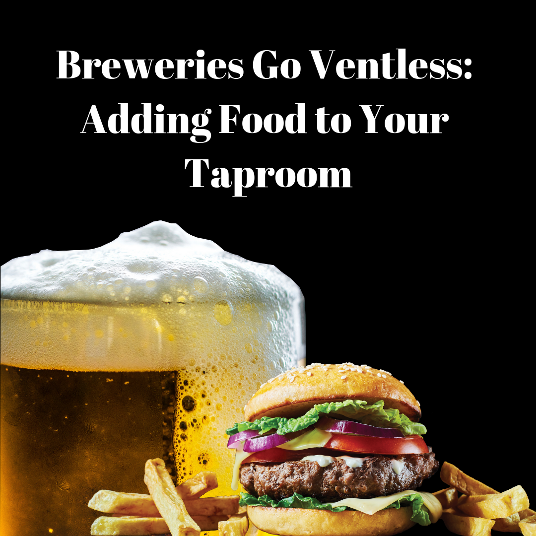 Breweries Go Ventless: Adding Food to Your Taproom
