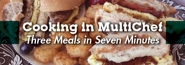 Cooking in MultiChef | Three Meals in Seven Minutes