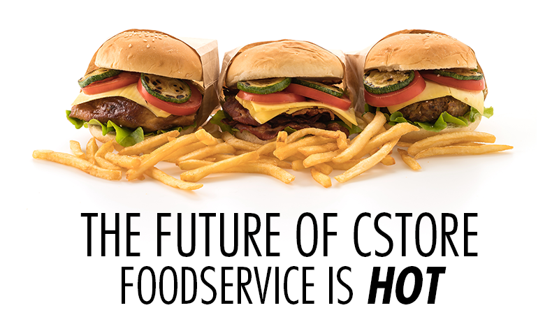Cstore Foodservice: The Future is Here and it's HOT
