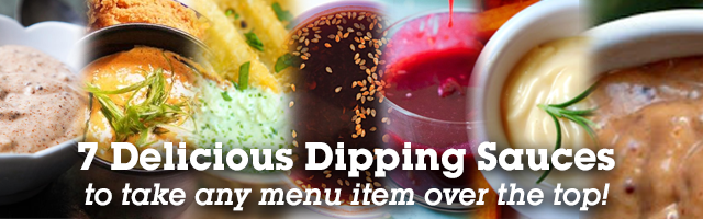 Seven Dipping Sauces that Will Take Any Dish to the Next Level
