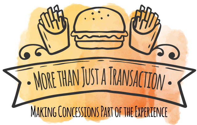 More than Just a Transaction: Increase Concession Sales by Making Concessions part of the Experience