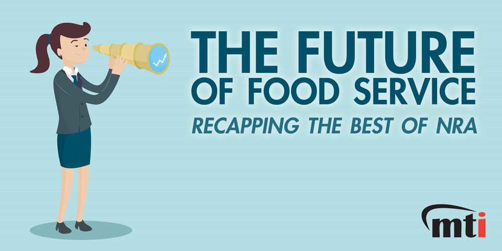 NRA Show Recap   The Future of Food Service