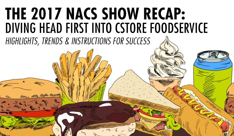 NACS Recap: Diving Into Cstore Foodservice