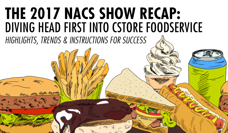 NACS Recap: Diving Into Cstore Foodservice