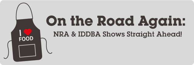 On the Road Again: NRA and IDDBA Trade Show Around the Corner