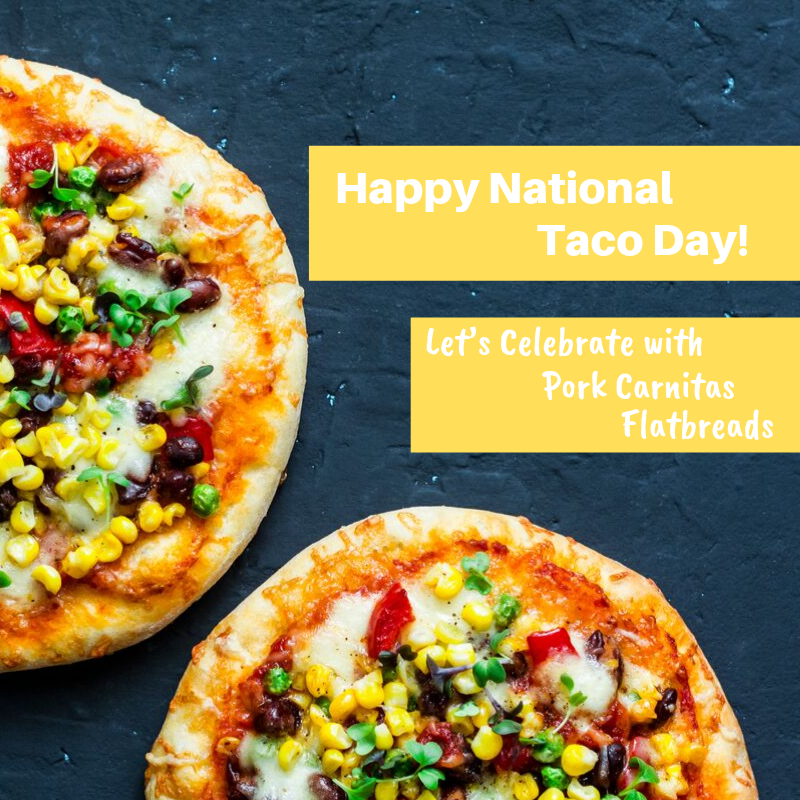 Happy National Taco Day! Let's Celebrate with Pork Carnitas Flatbreads